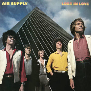 Air Suply - 1980 - Lost in Love